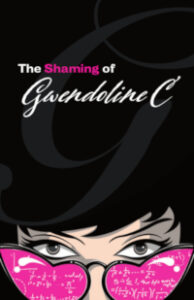 The Shaming of Gwendoline C